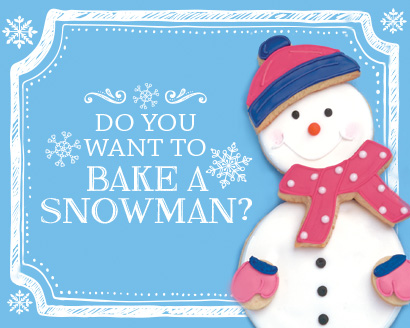 Do You Want to Bake a Snowman?